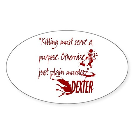 Dexter Murder Sticker (Oval)