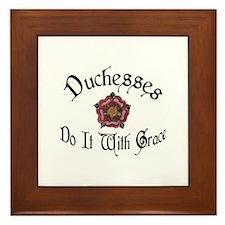 Duchesses Do it With Grace! Framed Tile