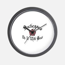 Duchesses Do it With Grace! Wall Clock
