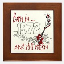 Born in 1972 Framed Tile