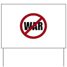 No War Yard Sign