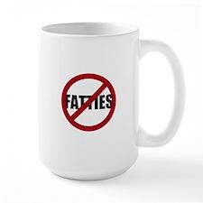 No Fatties Mug