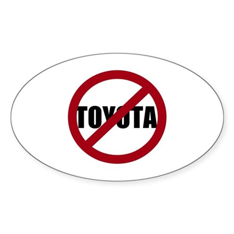 Anti-Toyota Sticker (Oval)