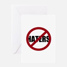No Haters Greeting Card