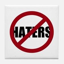 No Haters Tile Coaster