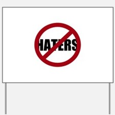 No Haters Yard Sign