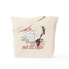 Born in 1962 Tote Bag