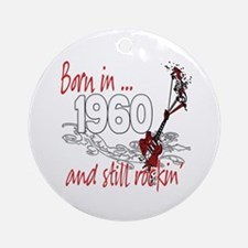 Born in 1960 Ornament (Round)