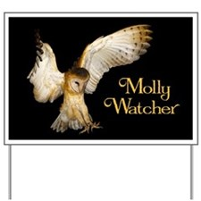 Molly On Target Yard Sign