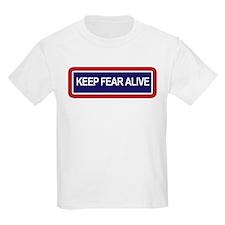 Keep Fear Alive - T-Shirt