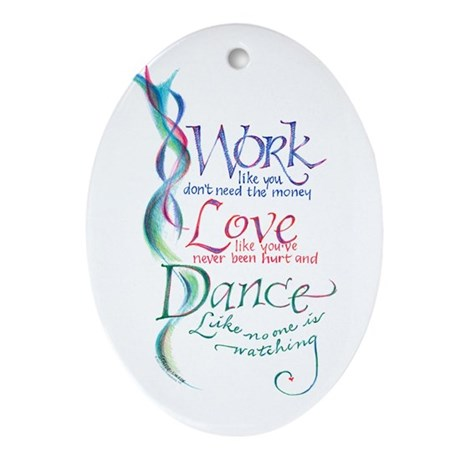 Work Love Dance Keepsake (Oval)