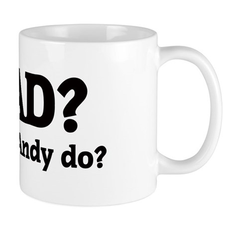What would Andy do? Mug