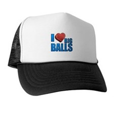 I Heart Big Balls Trucker Hat