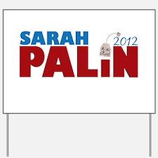 Sarah Palin 2012 Tea Party Yard Sign