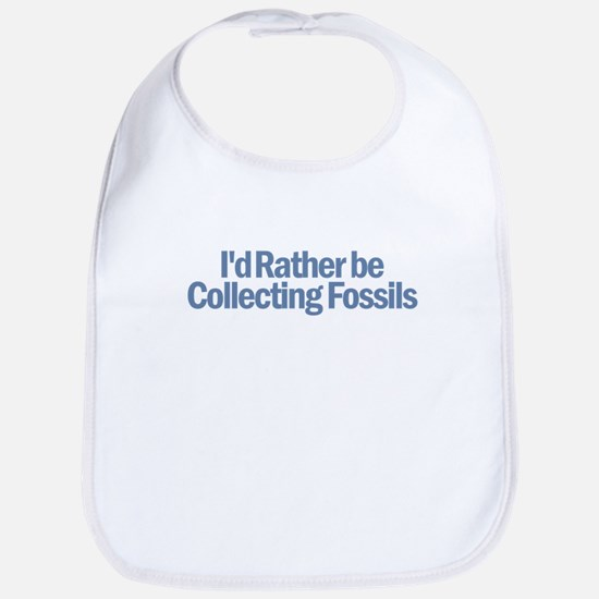 I'd Rather be Collecting Foss Bib