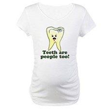 Teeth Are People Too Shirt
