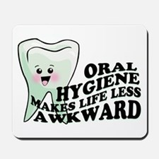 Oral Hygiene Mousepad