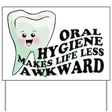 Oral Hygiene Yard Sign