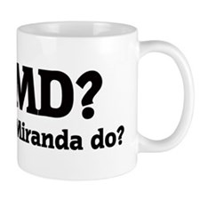 What would Miranda do? Mug