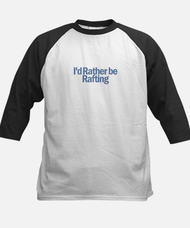 I'd Rather be Rafting Kids Baseball Jersey