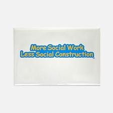 More Social Work Less Social Rectangle Magnet