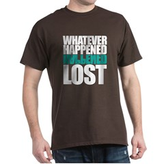 Whatever Happened T-Shirt