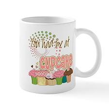 You Had Me At Cupcake Mug