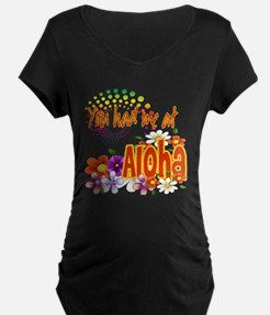 You Had Me At Aloha T-Shirt