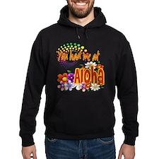 You Had Me At Aloha Hoodie