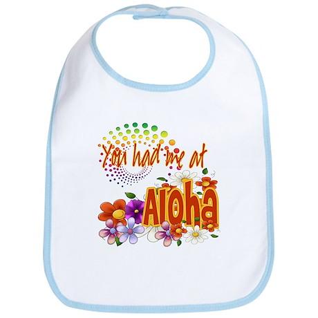 You Had Me At Aloha Bib