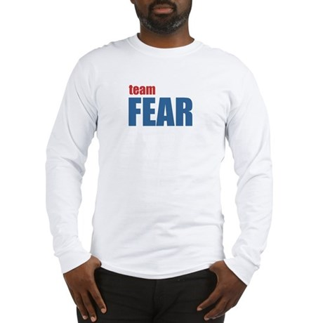Team Fear Long Sleeve T-Shirt