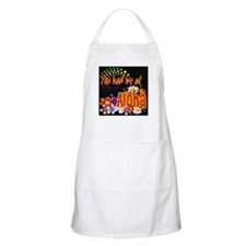 You Had Me At Aloha Apron
