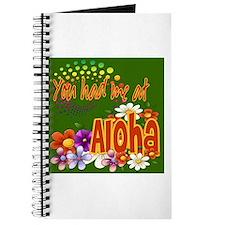 You Had Me At Aloha Journal