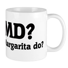 What would Margarita do? Mug
