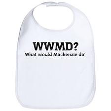 What would Mackenzie do? Bib