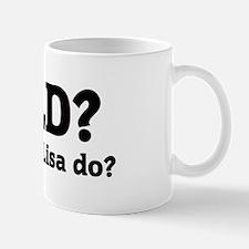 What would Lisa do? Mug