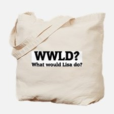 What would Lisa do? Tote Bag