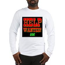 Help Wanted! EOE Long Sleeve T-Shirt