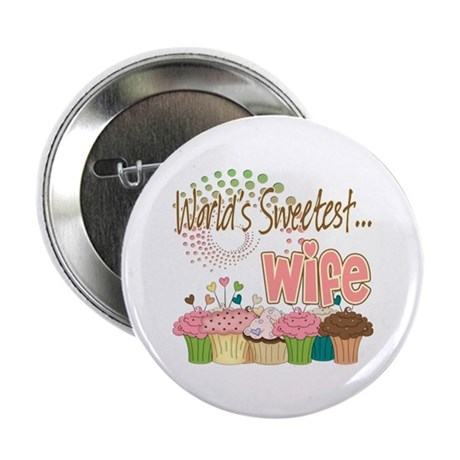"World's Sweetest Wife 2.25"" Button (100 pack)"