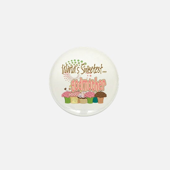 World's Sweetest Godmother Mini Button