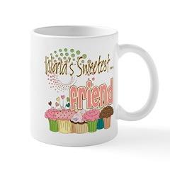 World's Sweetest Friend Mug