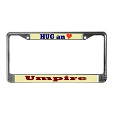 Hug an Umpire License Plate Frame