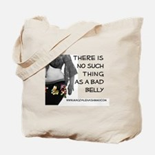 """No Bad Belly"" Tote Bag"