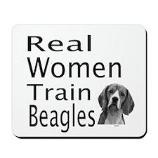 Real Women Train Beagles Mousepad