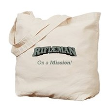Rifleman - On a Mission Tote Bag
