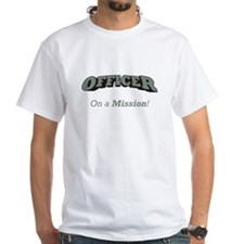 Officer - On a Mission Shirt