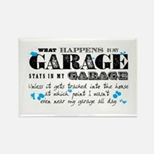 It Stays in My Garage Rectangle Magnet