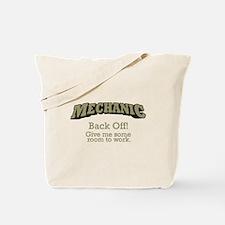 Mechanic - Back Off Tote Bag