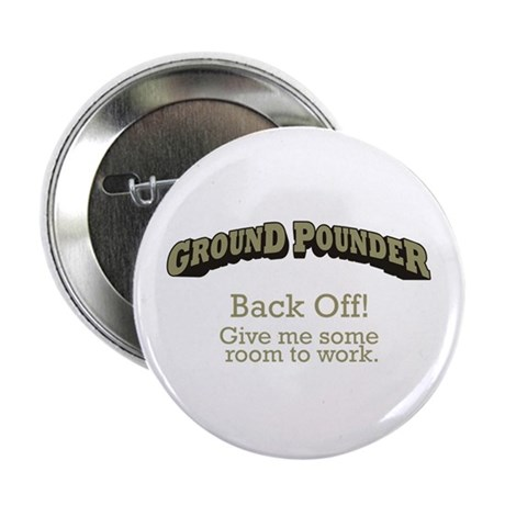 "Ground Pounder - Back Off 2.25"" Button (10 pack)"