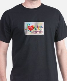 Only Love Prevails T-Shirt